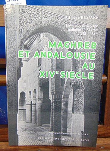 Maghreb et Andalousie au XIV% siècle