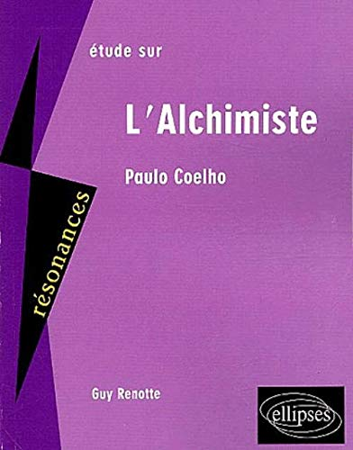 Etude sur l'Achimiste ; Paulo Coelho
