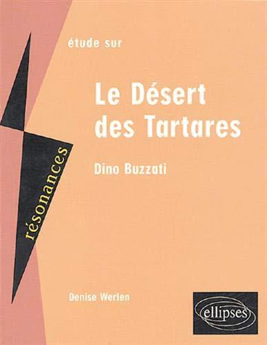 Etude sur Dino Buzzati,le désert des tartares