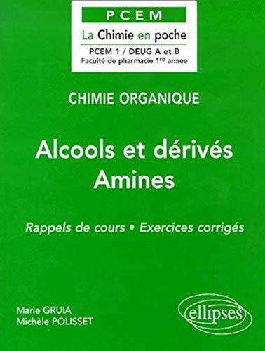 Alcools et dérivés Amines