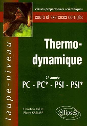 Thermodynamique 2e année PC, PC*, PSI, PSI*