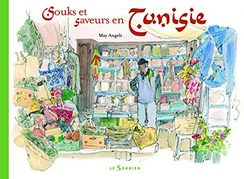 Souks et saveurs en Tunisie
