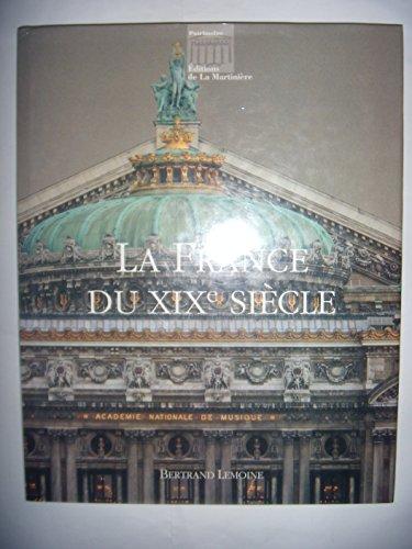 France du XIXe siècle (La)