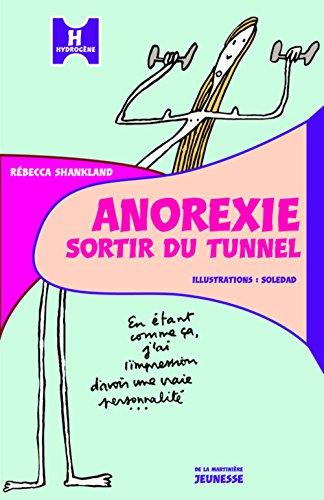 Anorexie, sortir du tunnel