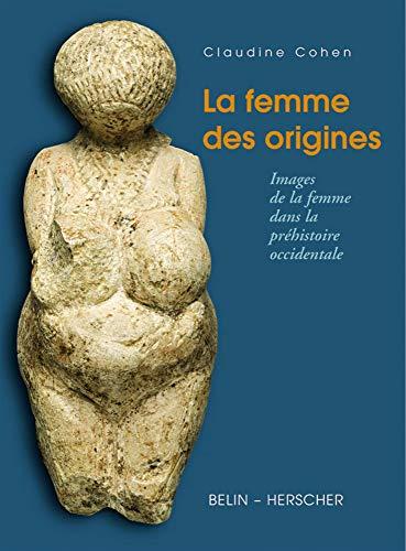 femme des origines (La)