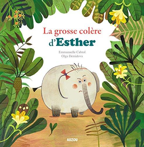 Grosse colère d'Esther