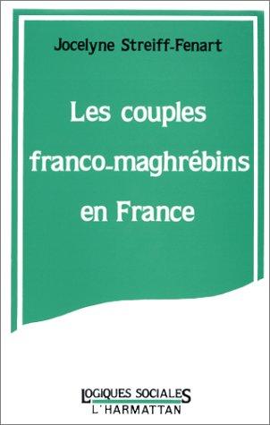 Couples franco-maghrébins en France (Les)
