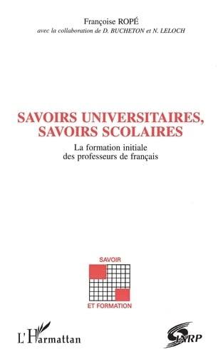 SAVOIRS UNIVERSITAIRES, SAVOIRS SCOLAIRES