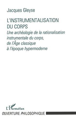 Instrumentalisation du corps (L')