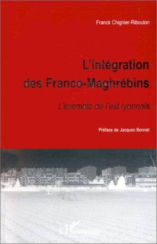L'intégration des Franco-Maghrébins