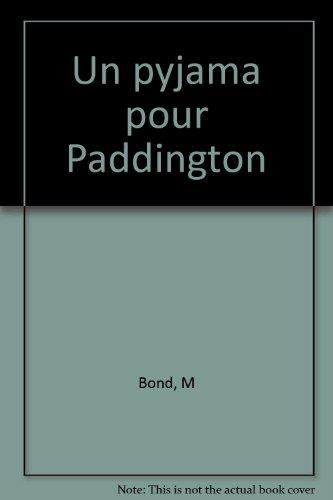 Un pyjama pour Paddington