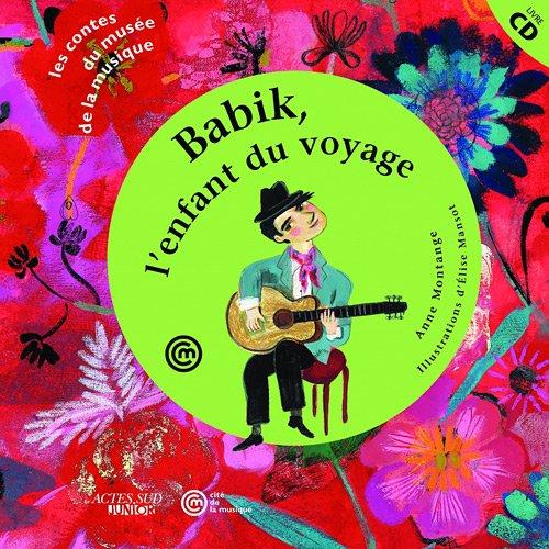 Babik, l'enfant du voyage
