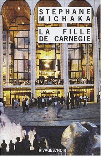 Fille de Carnegie (La)
