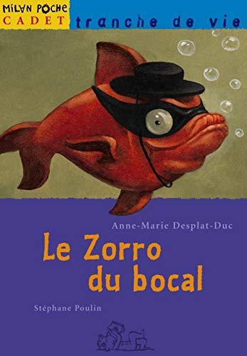 Le Zorro du bocal