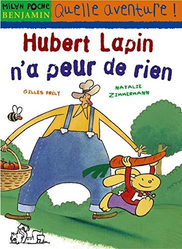 Hubert Lapin n'a peur de rien