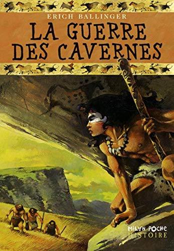 Guerre des cavernes (La)