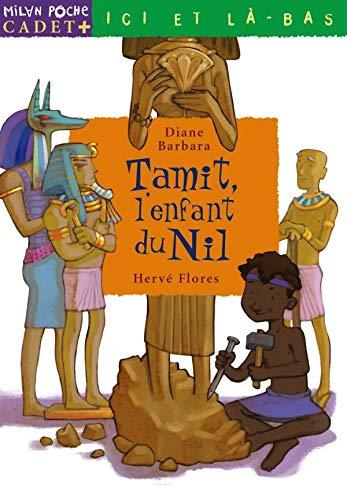 Tamit, l'enfant du Nil