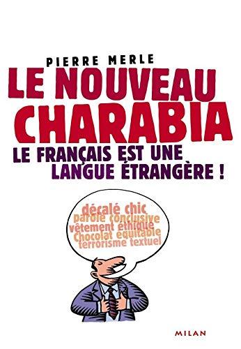 nouveau charabia (Le)