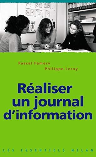Réaliser un journal d'information