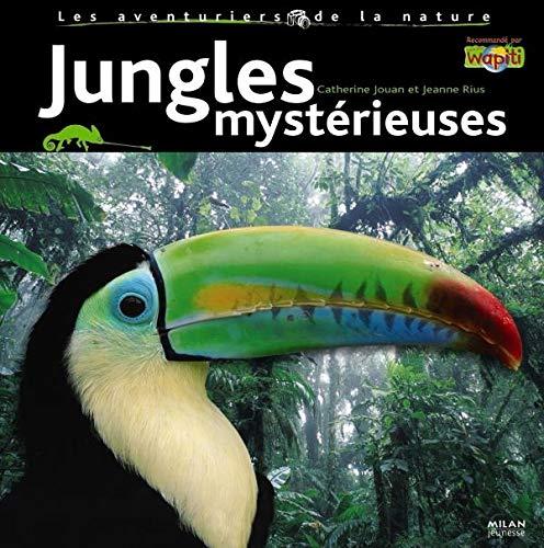 Jungles mystérieuses