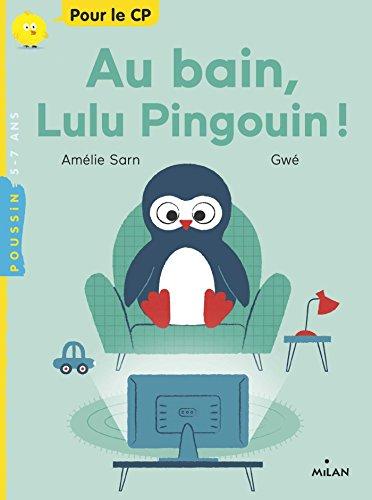Au bain, Lulu Pingouin !
