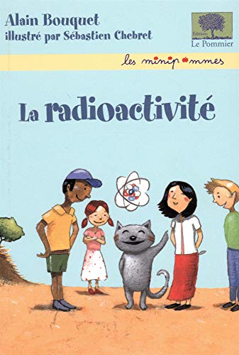 Radioactivité (La)