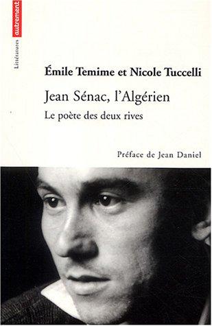 Jean Sénac, l'Algérien