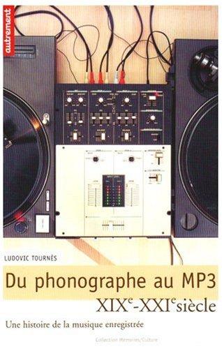 Du phonographe au MP3