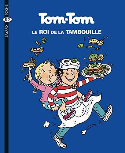 Tom-Tom le roi de la tambouille