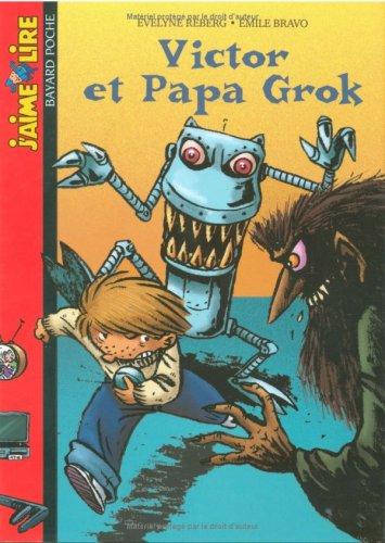 Victor et papa Grok.
