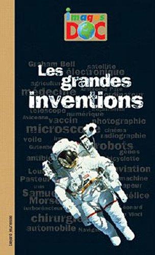 Grandes inventions (Les)