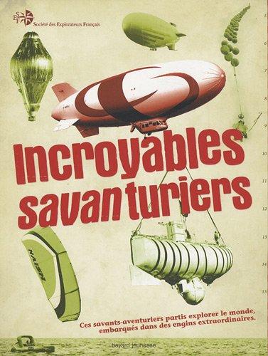 Incroyables savanturiers