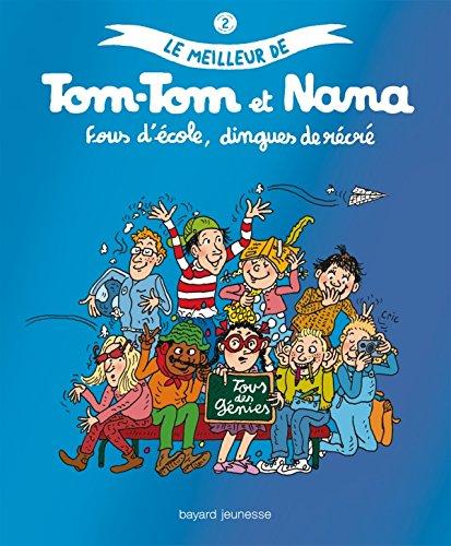 Meilleur de Tom-Tom et Nana (Le)