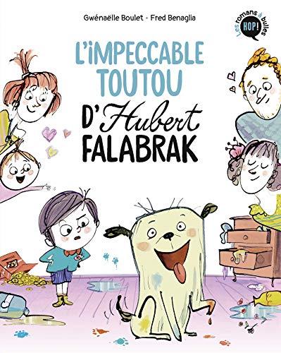 Impeccable toutou d'Hubert Falabrak (L')