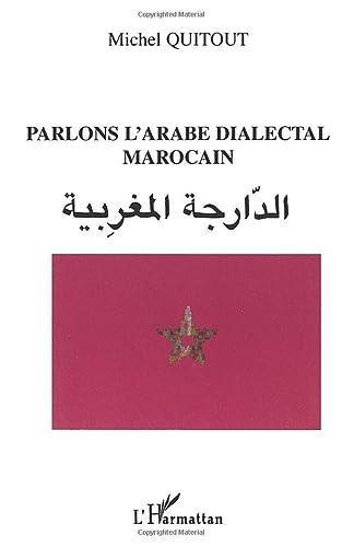 Parlons l'arabe dialectal marocain