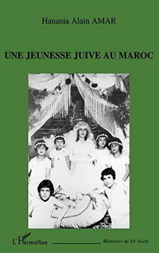 Une jeunesse juive au Maroc