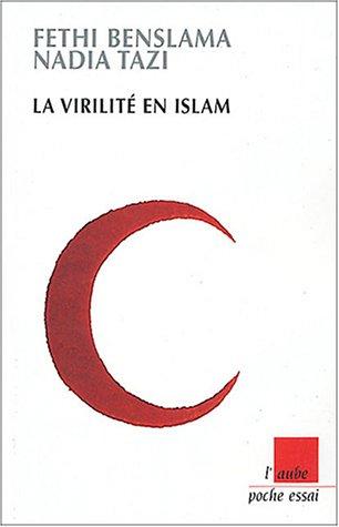 virilité en Islam (La)