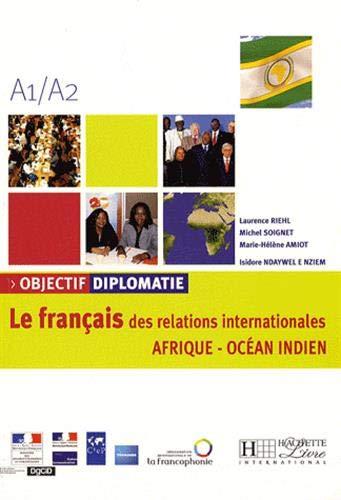 Objectif diplomatie, A1-A2