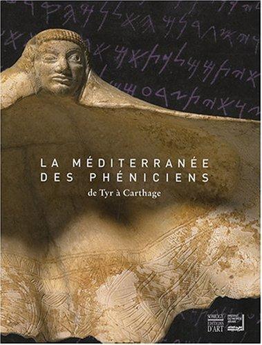 La Méditerranée des Phéniciens