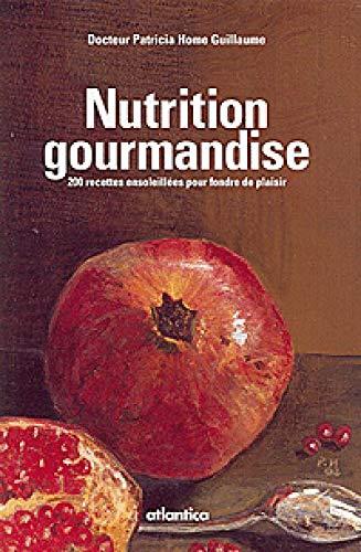 Nutrition gourmandise