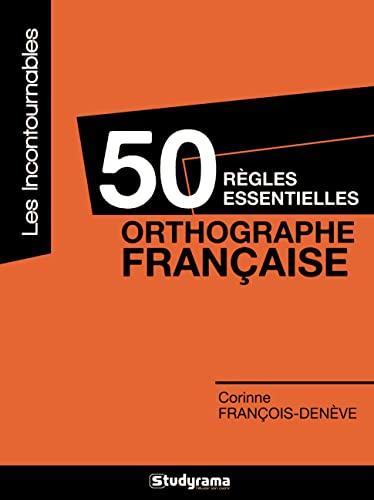 50 règles essentielles