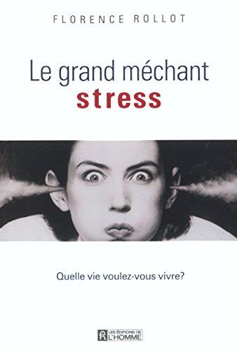 Le grand méchant stress