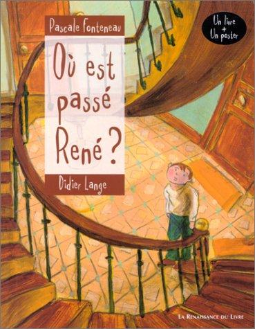 Où est passé René?