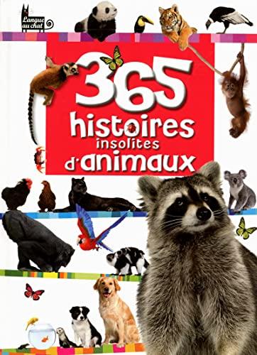 365 histoires insolites d'animaux