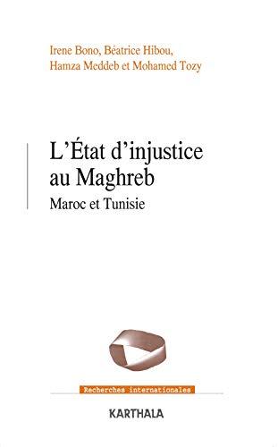 L'état d'injustice au Maghreb