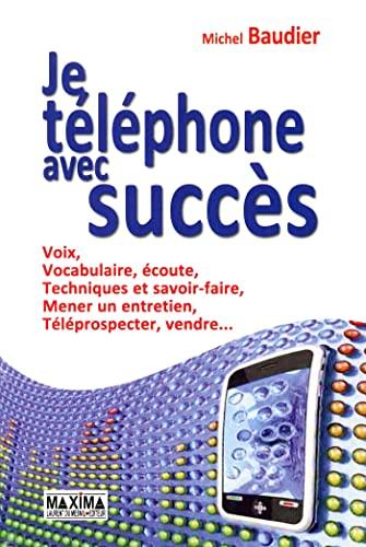 Je téléphone avec succès