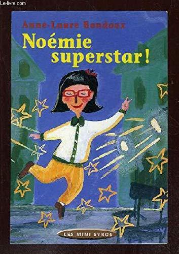 Noémie superstar !