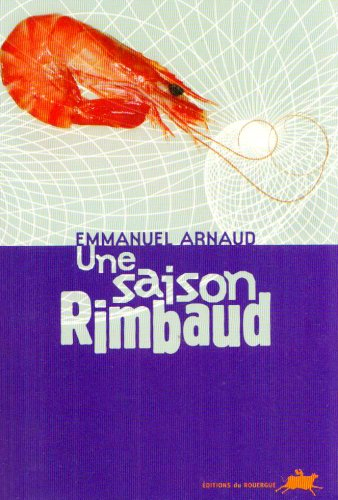 Une saison Rimbaud