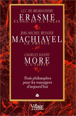 Erasme Machiavel More