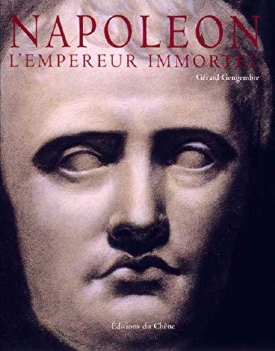 Napoléon, l'Empereur immortel
